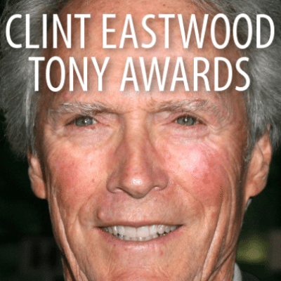 Late Show: Clint Eastwood Tonys & Hillary Clinton for President?