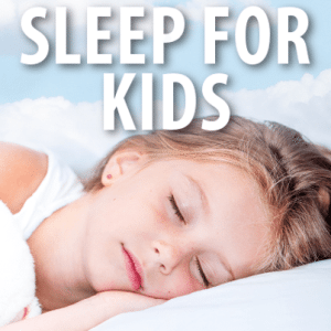 Today: How Many Hours Should Kids Sleep At Night? + Tips For More Sleep