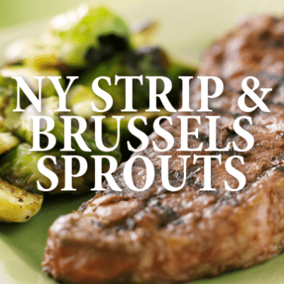 Curtis Stone New York Strip Recipe & Caramelized Brussels Sprouts