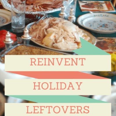 reinvent-holiday-leftovers-
