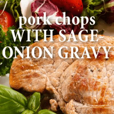 Today Show: Curtis Stone Pork Chops with Sage-Onion Gravy Recipe