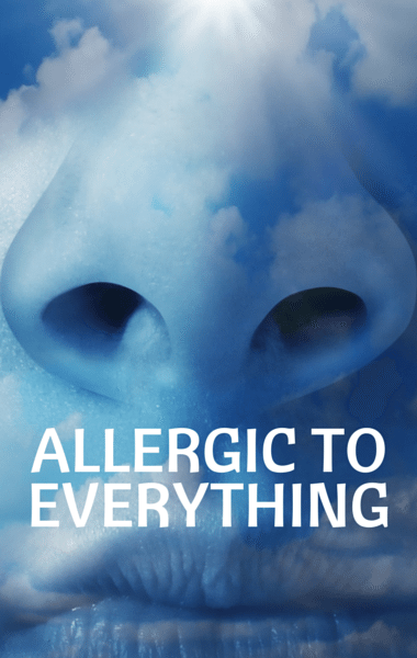 Drs: Allergic To Everything + Mast Cell Activation Syndrome
