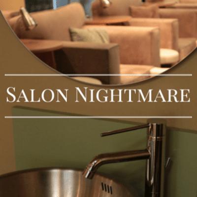 salon-nightmare-
