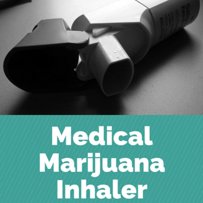 Drs: Medical Marijuana Inhaler + Popular New Youth Activity