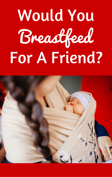 Drs: Mom Breastfeeding For Friend + Pills To Boost Brain Power