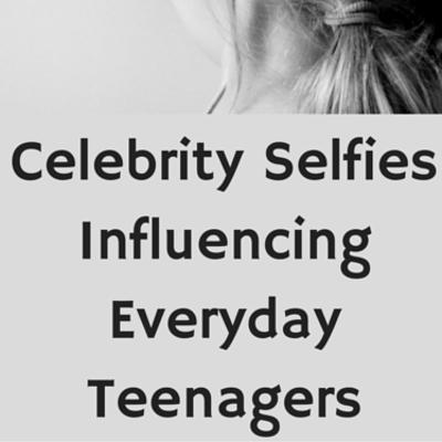 celebrity-selfies-influence-
