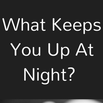 what-keeps-you-awake-
