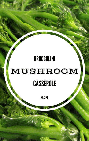 Rachael Ray: Broccolini Mushroom Casserole + White Minestrone