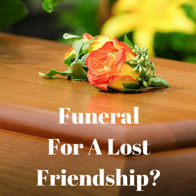 funeral-lost-friendship-