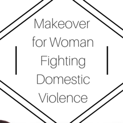 makeover-fighting-domestic-violence-