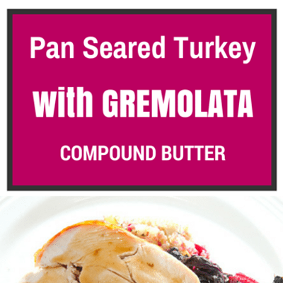 pan-seared-turkey-compound butter-