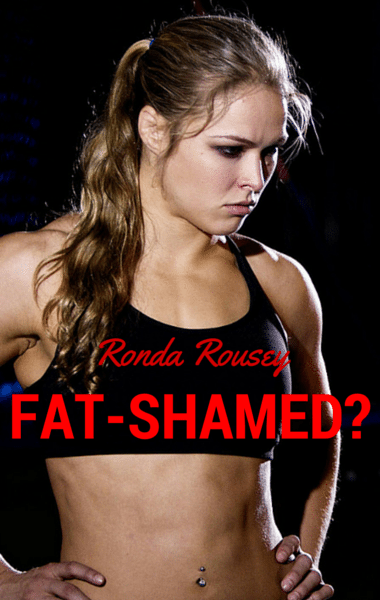 Drs: Ronda Rousey Fat-Shamed? + Amber Rose Body Confidence