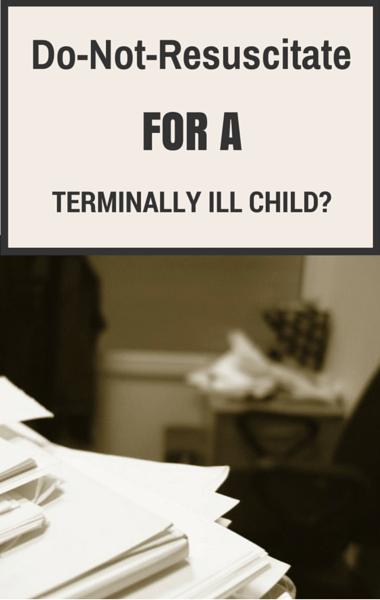 Drs: DNR For Terminally Ill Child? + Charles Sabine Huntington's