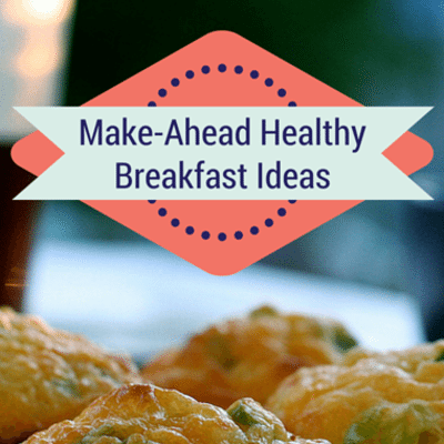 Drs: Make-Ahead Healthy Breakfast Ideas + Egg White Muffins