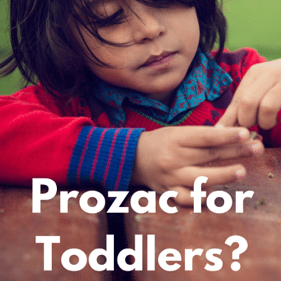 prozac-for-toddlers-