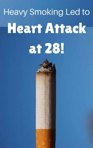 Drs: Severe Cigarette Smoking Addiction + Heart Attack At 28