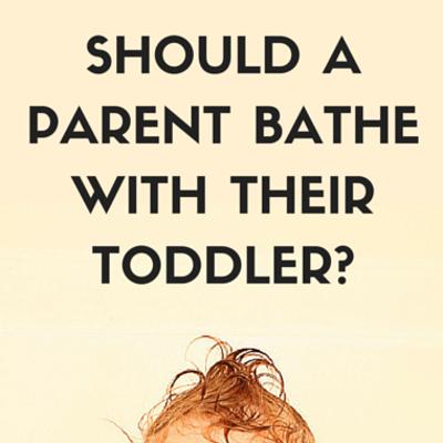 parent-bathe-toddler-