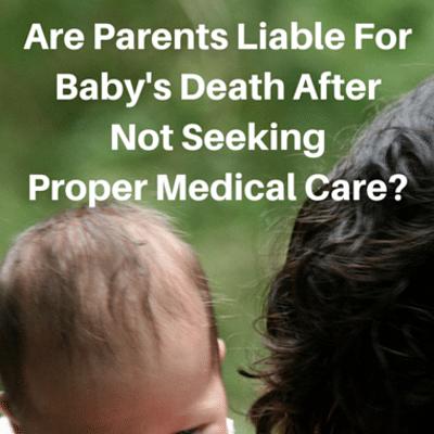 parents-liable-babys-death-