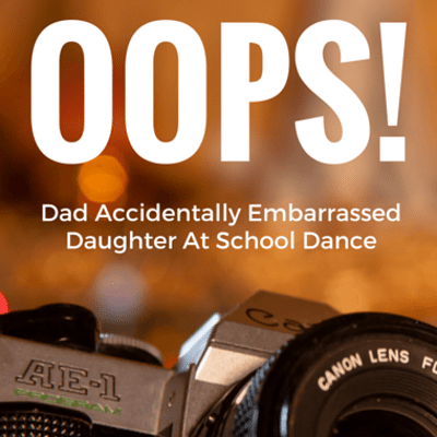 dad-accidentally-embarrassed-daughter-