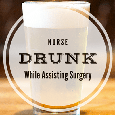 Drs: Nurse Drunk While Helping Surgery + Teen Arrested For Emojis