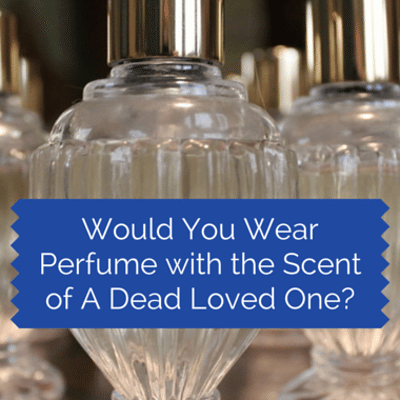 perfume-dead-loved-one-