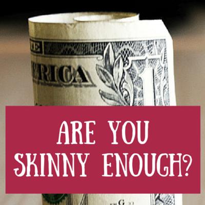skinny-enough-