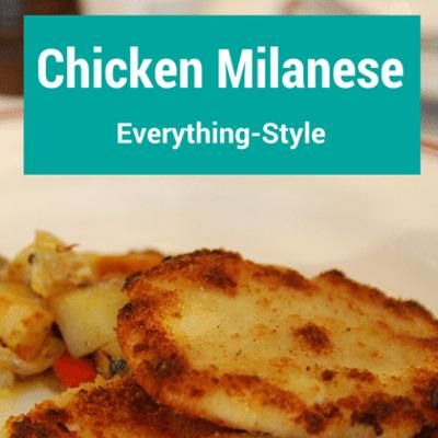 chicken-milanese-everything-recap-