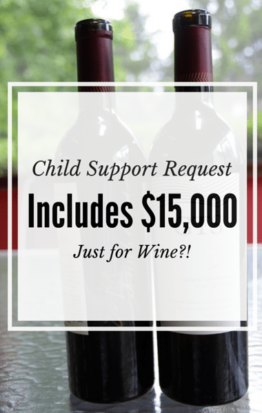 Drs: $15,000 Child Support Request For Wine + Sagging Jowls Fix