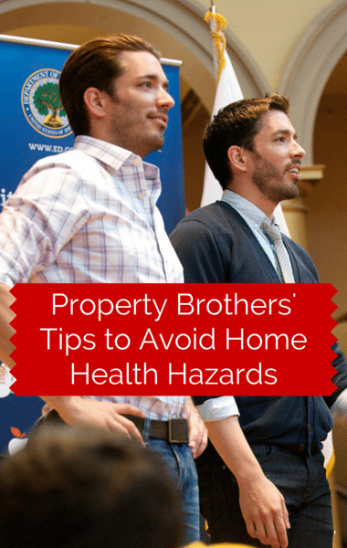 Drs: Property Brothers Jon & Drew Scott + Home Health Hazards