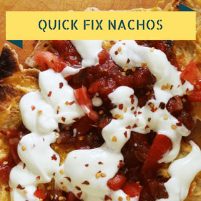 quick-fix-nachos-recap-