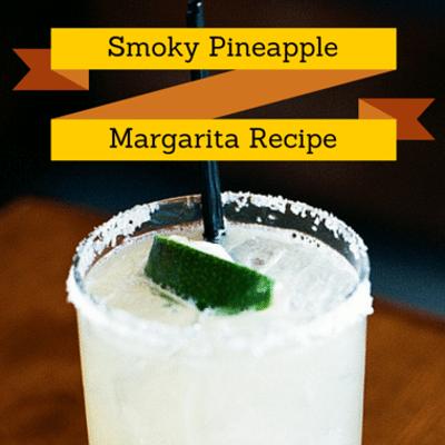 smoky-pineapple-margarita-recap-