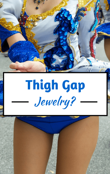 Drs: Jewelry For Your Thigh Gap? + $6 Million Sweet Sixteen Party
