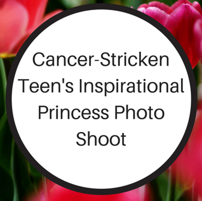 Drs: Teen With Cancer Princess Photo Shoot + Accidental Overdose