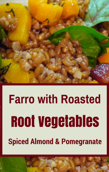 Rachael Ray: Farro + Roasted Vegetables, Almond & Pomegranate