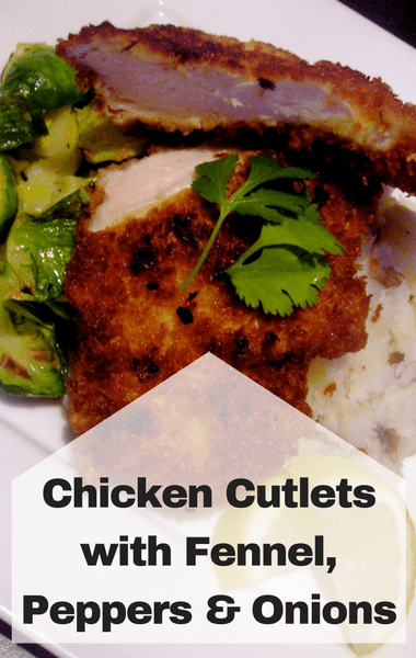 Rachael Ray: Chicken Cutlets With Fennel, Peppers & Onions Recipe