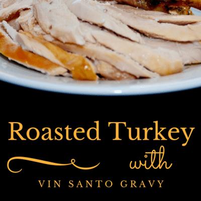 The Chew: Roasted Turkey With Vin Santo Gravy Recipe