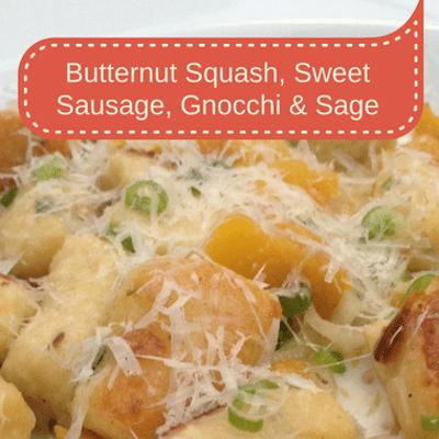 Rachael Ray: Butternut Squash, Sweet Sausage, Gnocchi & Sage