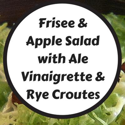 Rachael Ray: Frisee & Apple Salad + Ale Vinaigrette & Rye Croutes