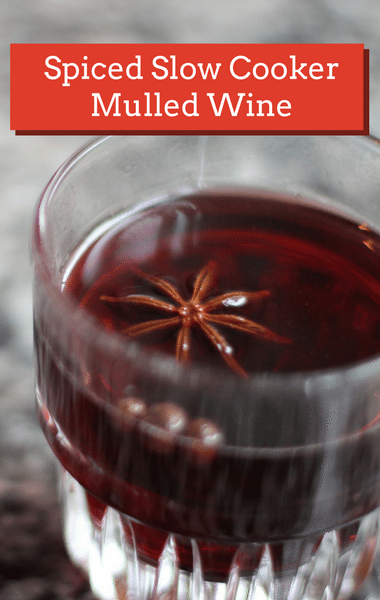 The Chew: Spiced Slow Cooker Mulled Wine Recipe